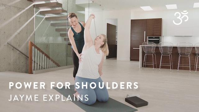 What is Power for Flexible & Stable Shoulders? Jayme Explains.