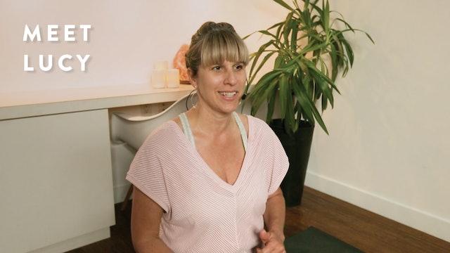 Meet Lucy (+ hear her describe her teaching style)