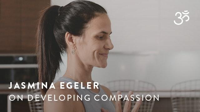 Jasmina Egeler on Developing Compassion