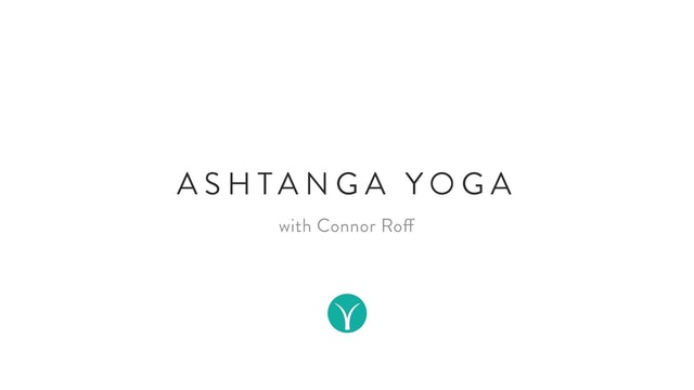 Modified Ashtanga Yoga (60 min) - with Connor Roff