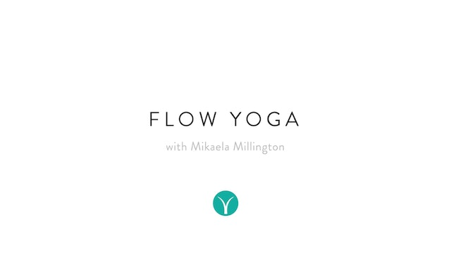 Wellbeing Flow with Affirmations (50 min) - with Mikaela Millington