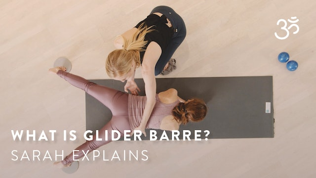What is Glider Barre? Sarah Explains.