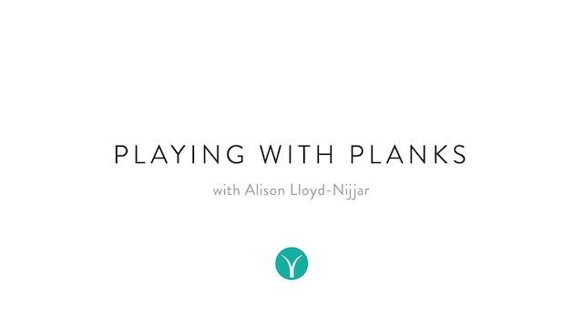 10 Minute Tone: Playing with Planks (12 min): with Alison Lloyd-Nijjar