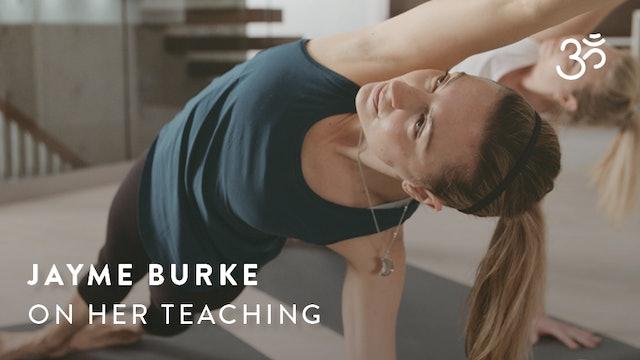 Jayme Burke on Her Teaching Style