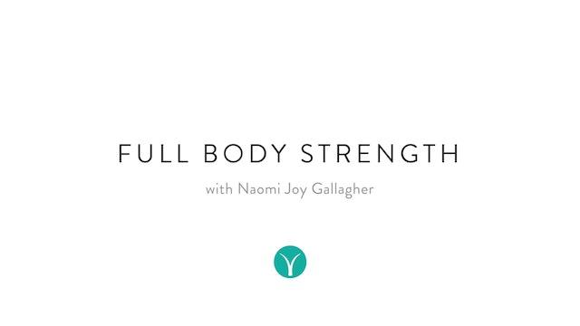 Full Body Strength (35 min) - with Naomi Joy Gallagher