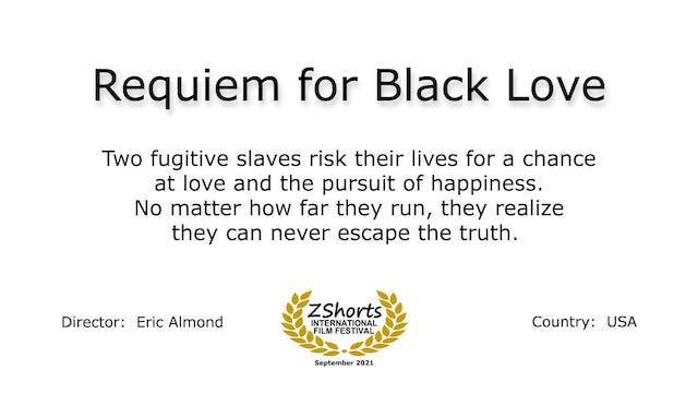 Requiem for Black Love Intro 2109