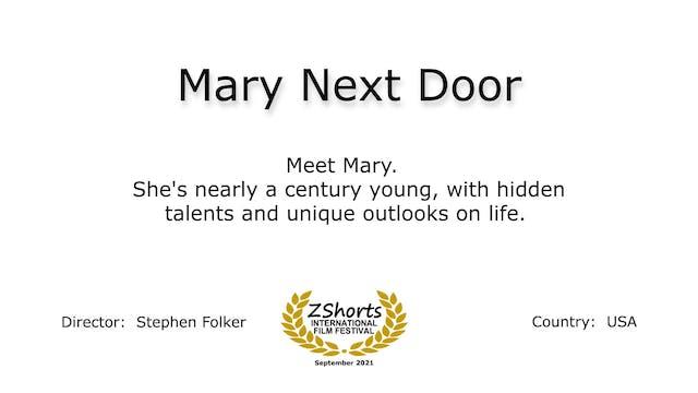 Mary Next Door Intro 2109