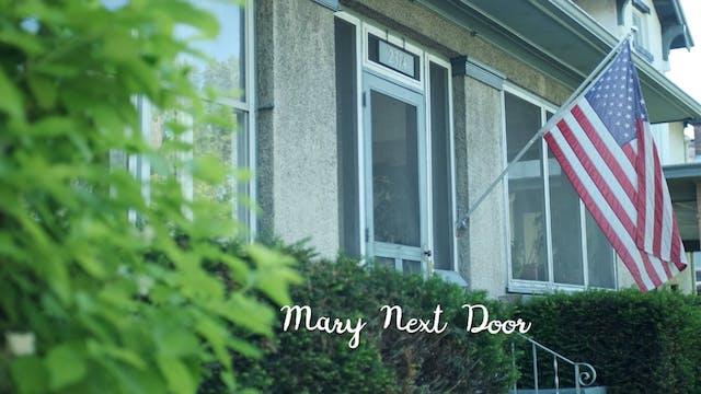 Mary Next Door video