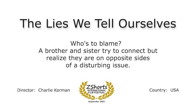 The Lies We Tell Ourselves Intro 2109
