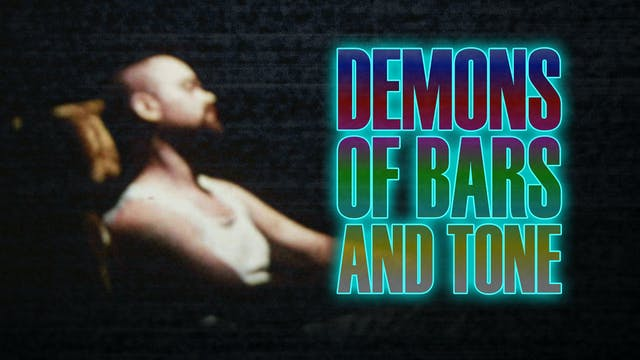 Demons of Bars and Tone