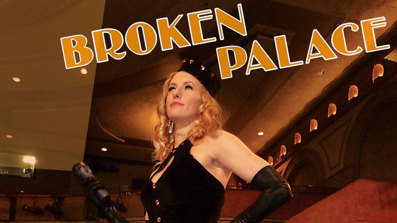 Broken Palace