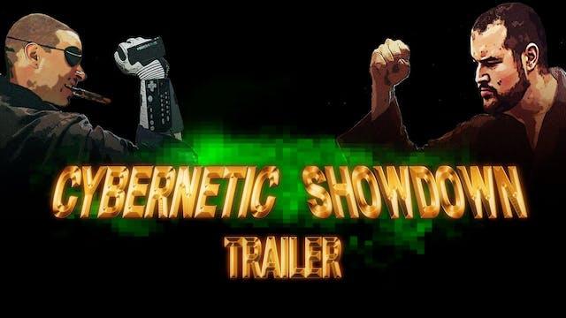 Cybernetic Showdown 1 Minute Trailer