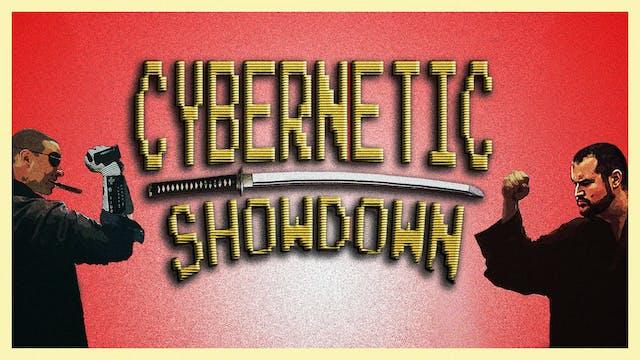Cybernetic Showdown (2019)