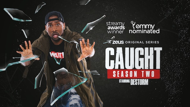 Caught | Season Two