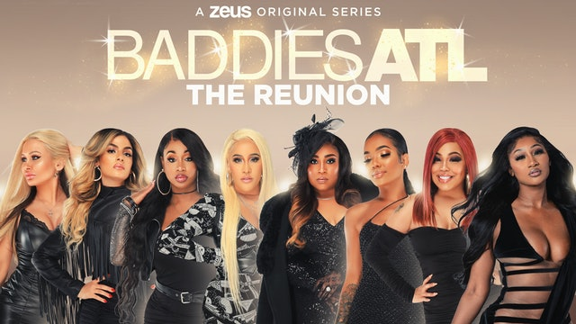 Baddies ATL: The Reunion