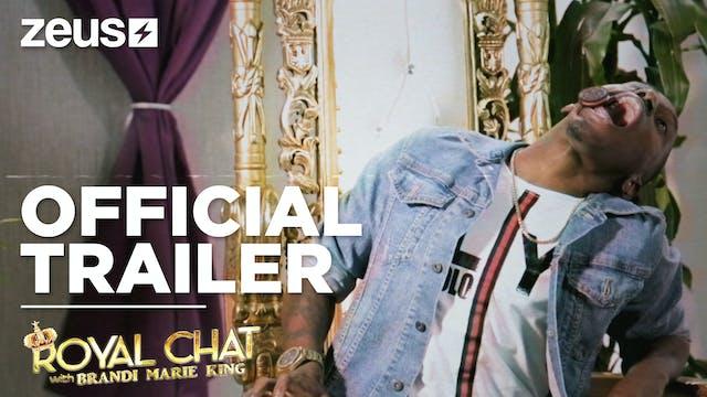 Royal Chat Trailer