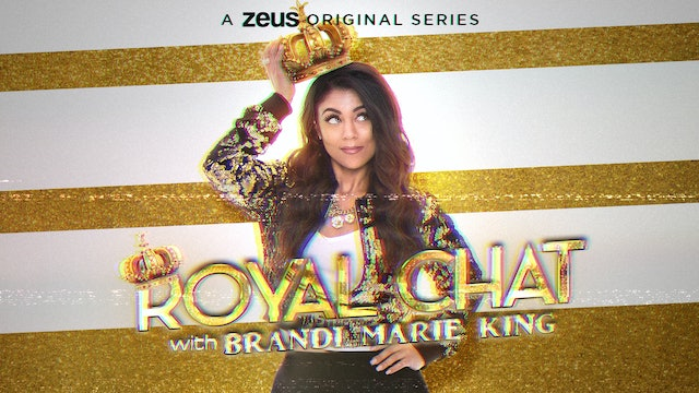 Royal Chat with Brandi Marie King