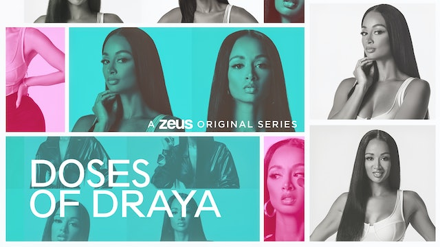 Doses Of Draya