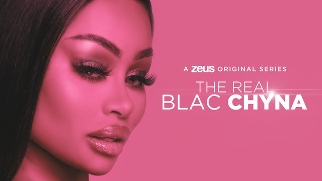 The Real Blac Chyna - Zeus