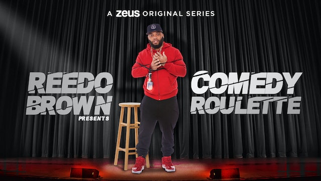 Reedo Brown Presents: Comedy Roulette