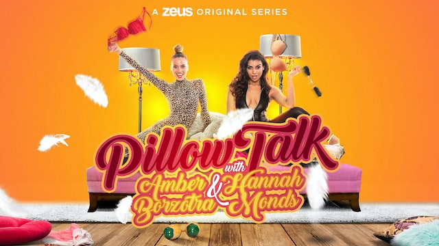 Pillow Talk with Amber & Hannah