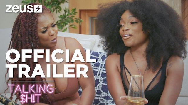 Talking Shit Trailer