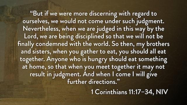 1 Corinthians - Session 23 - 1 Corinthians 11:17-34
