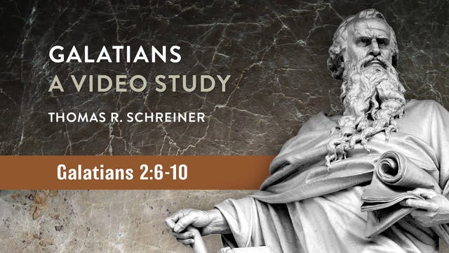 Galatians, A Video Study - Session 7 ...