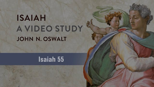 Isaiah, A Video Study - Session 63 - ...