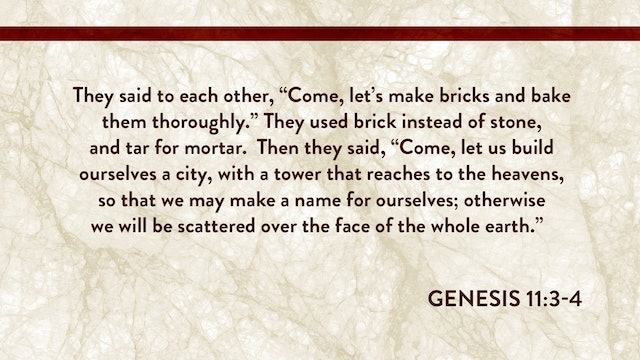 Genesis, A Video Study - Session 8 - Genesis 10:1 – 11:26