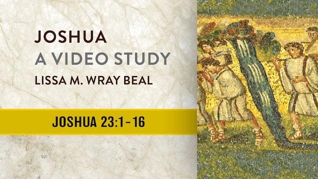 Joshua - Session 23 - Joshua 23:1-16