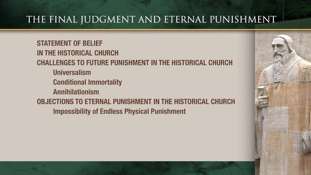 Historical Theology - Session 32: The Final Judgment and Eternal Punishment