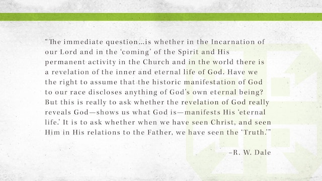 The Triune God, A Video Study - Session 4 - Incarnation and Pentecost, Part Two