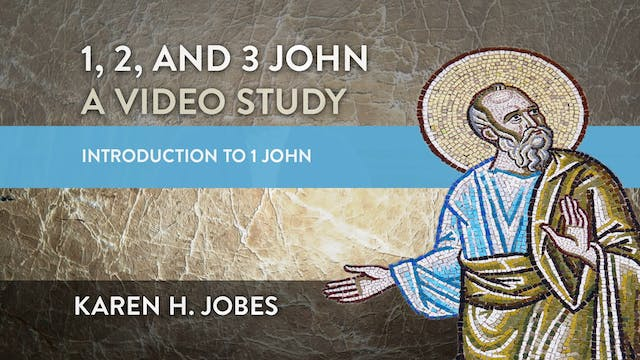 1, 2, and 3 John - Session 2 - Introd...