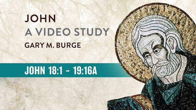 John, A Video Study - Session 21 - Jo...