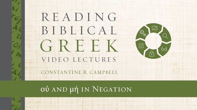 Reading Biblical Greek - Session 64 -...