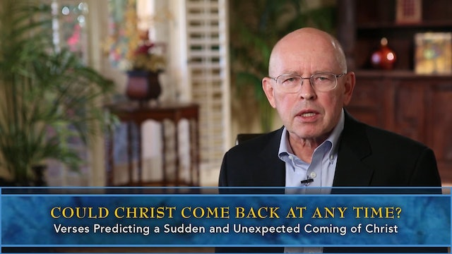 Session 54 - The Return of Christ: When and How?