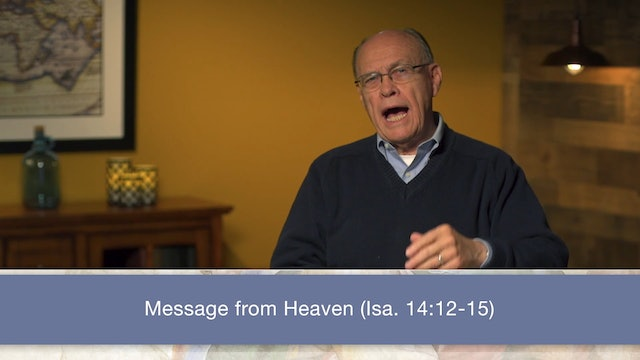 Isaiah, A Video Study - Session 18 - Isaiah 14:1-27