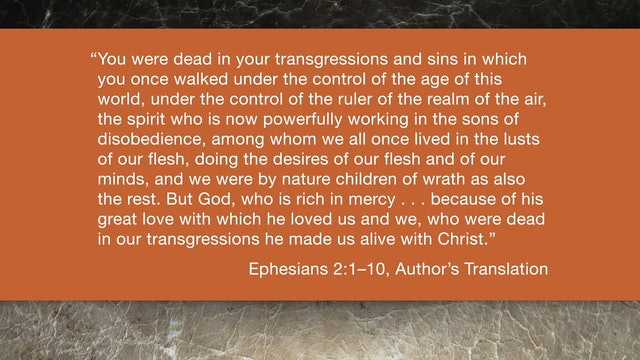 Ephesians (ZECNT) - Session 5 - Ephesians 2:1-10