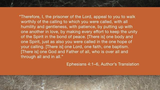 Ephesians (ZECNT) - Session 9 - Ephesians 4:1-6