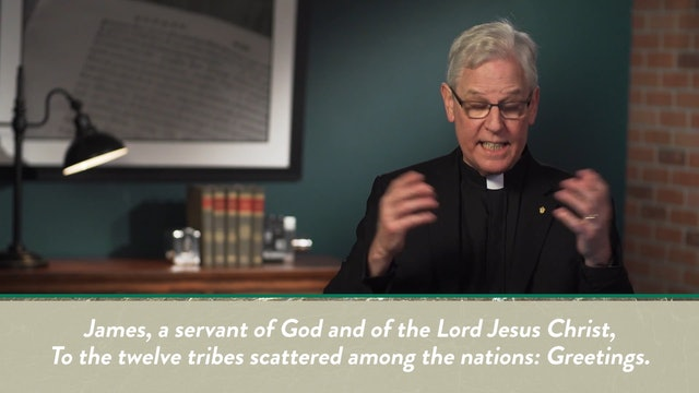 A Theology of James, Peter, and Jude, A Video Study - Session 2 - James: Introductory Issues