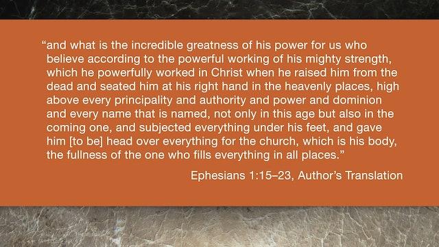Ephesians (ZECNT) - Session 4 - Ephesians 1:15-23