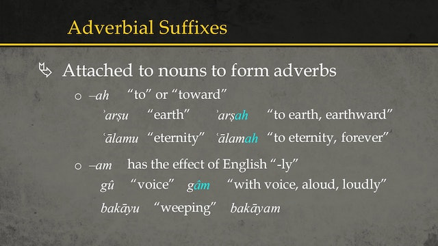 Basics of Ancient Ugaritic - Session 12: Adverbs
