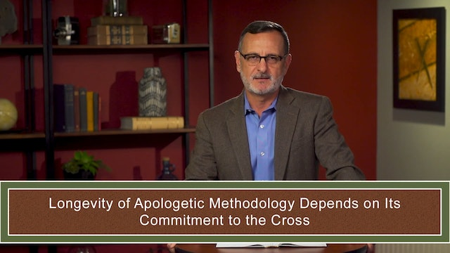 Apologetics at the Cross - Session 5- Apologetics within Great Tradition: Part