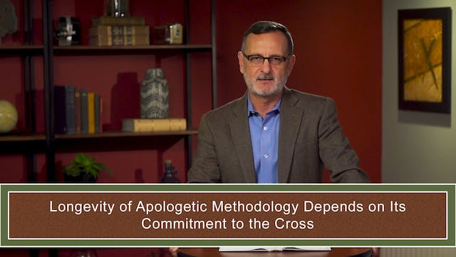 Apologetics at the Cross - Session 5-...