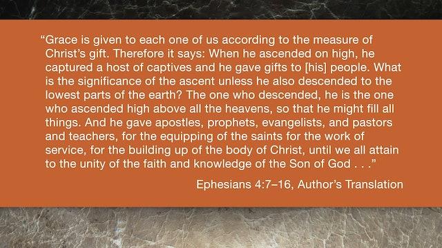 Ephesians (ZECNT) - Session 10 - Ephesians 4:7-16