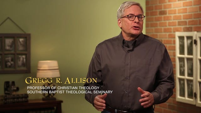 Historical Theology - Session 8: The ...
