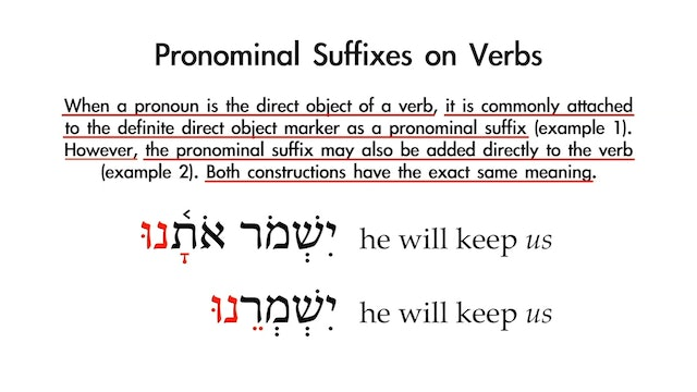 Basics of Biblical Hebrew - Session 19 - Pronominal Suffixes on Verbs
