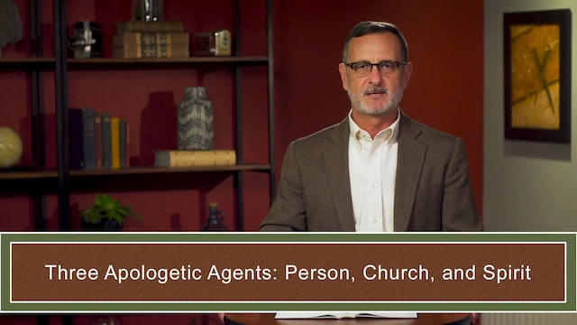 Apologetics at the Cross - Session 3 - Apologetics in the Bible: Part 4-6