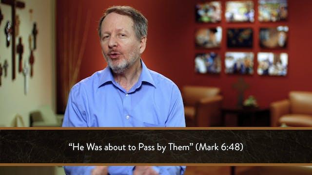 Mark - Session 26 - Mark 6:45-52